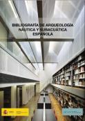 bibliografia-arqueologia-nautica-subacuatica-espac3b1ola